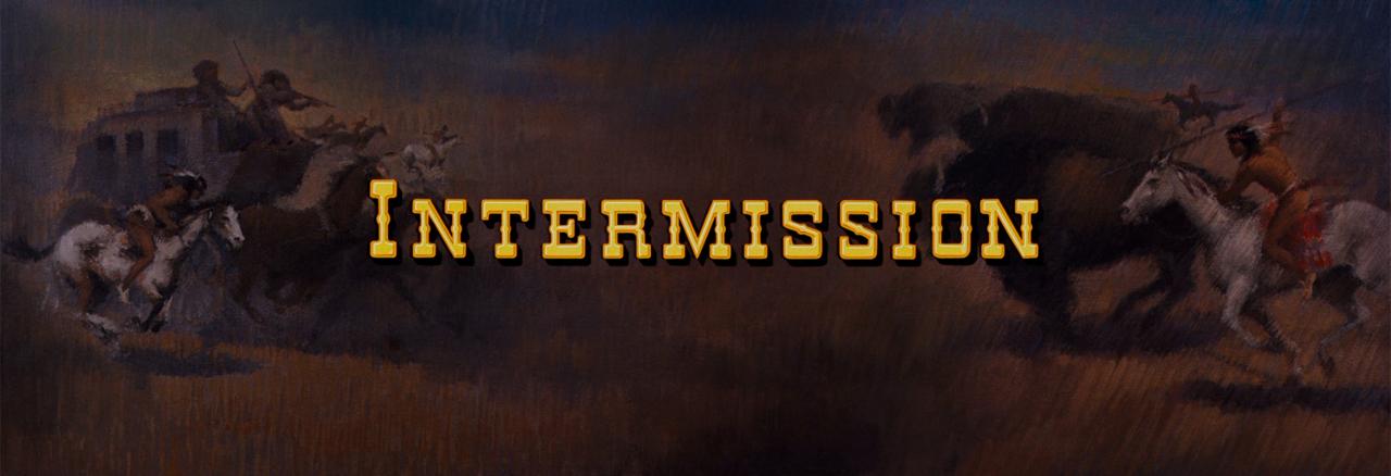 how the west was won intermission screen | kesseljunkie