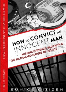 Limited release cover of How to Convict an Innocent Man book