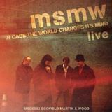 MSMW Live