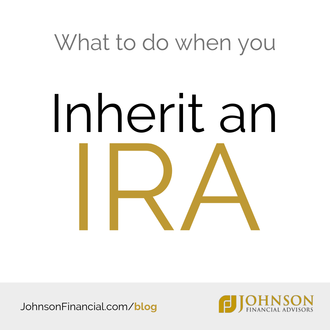 When You Are The Beneficiary Of An Ira