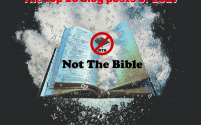 """Top 10 """"Not the Bible"""" posts of 2017"""