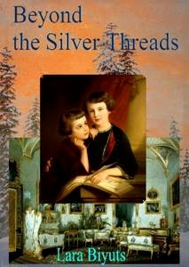 Cover photo of Beyond the Silver Threads by Lara Biyuts