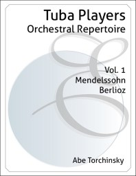 Tuba Players Orchestral Repertoire Volume 1