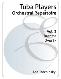Tuba Players Orchestral Repertoire Volume 3