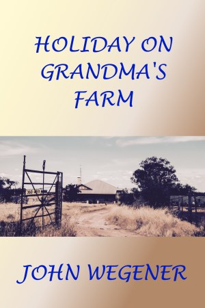 Short Story Holiday On Grandma's Farm Cover Image