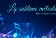 La sublime mélodie