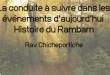 La conduite à suivre dans les événements d'aujourd'hui Histoire du Rambam