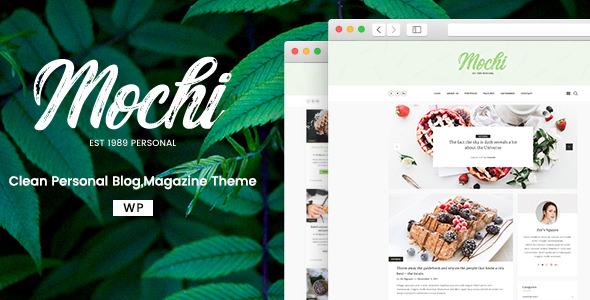 Mochi v2.0.0 - A Clean Personal WordPress Blog Theme