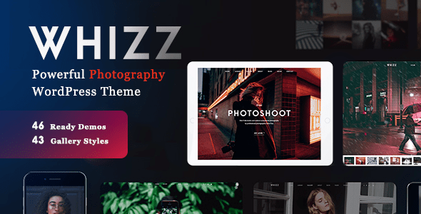 Whizz v2.0.1 - Photography WordPress for Photography