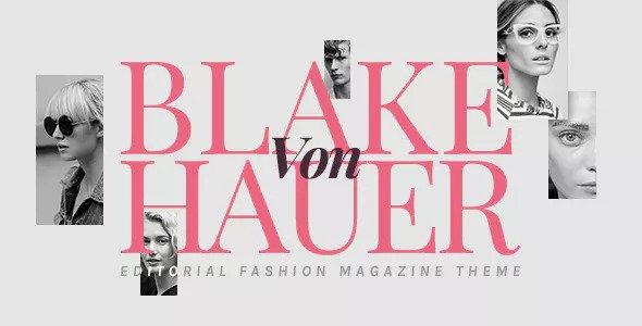 Blake von Hauer v4.3.2 - Editorial Fashion Magazine Theme