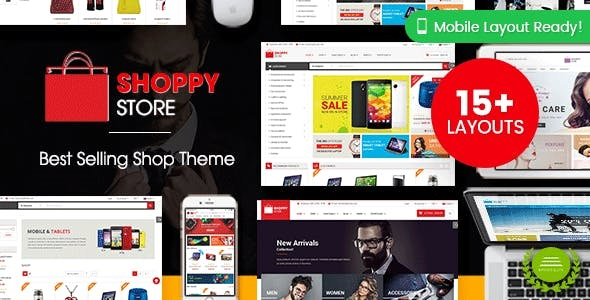 ShoppyStore - Multipurpose Responsive WooCommerce WordPress Theme (15+ Homepages & 3 Mobile Layouts Included)