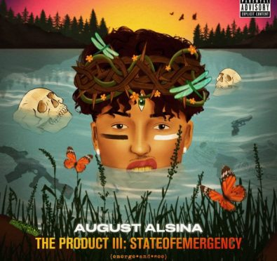 Stream: August Alsina's New 27 Track Album 'The Product III: stateofEMERGEncy'