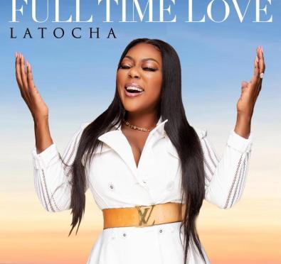 New Music: LaTocha of Xscape Drops New Solo Single 'Full Time Love' [Listen]