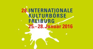 28. Internationale Kulturbörse Freiburg 2016