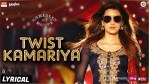 Twist Kamariya Lyrics