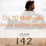 Top 10 – Filmes sobre viagens