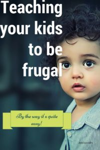 One of the best things you can do for your kids is to give them a good and financially sound start in life by teaching them to be frugal. Start your penny pinching tribe early.