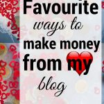 Blogging is one of my favourite things to do. Making money from my blog is awesome too.