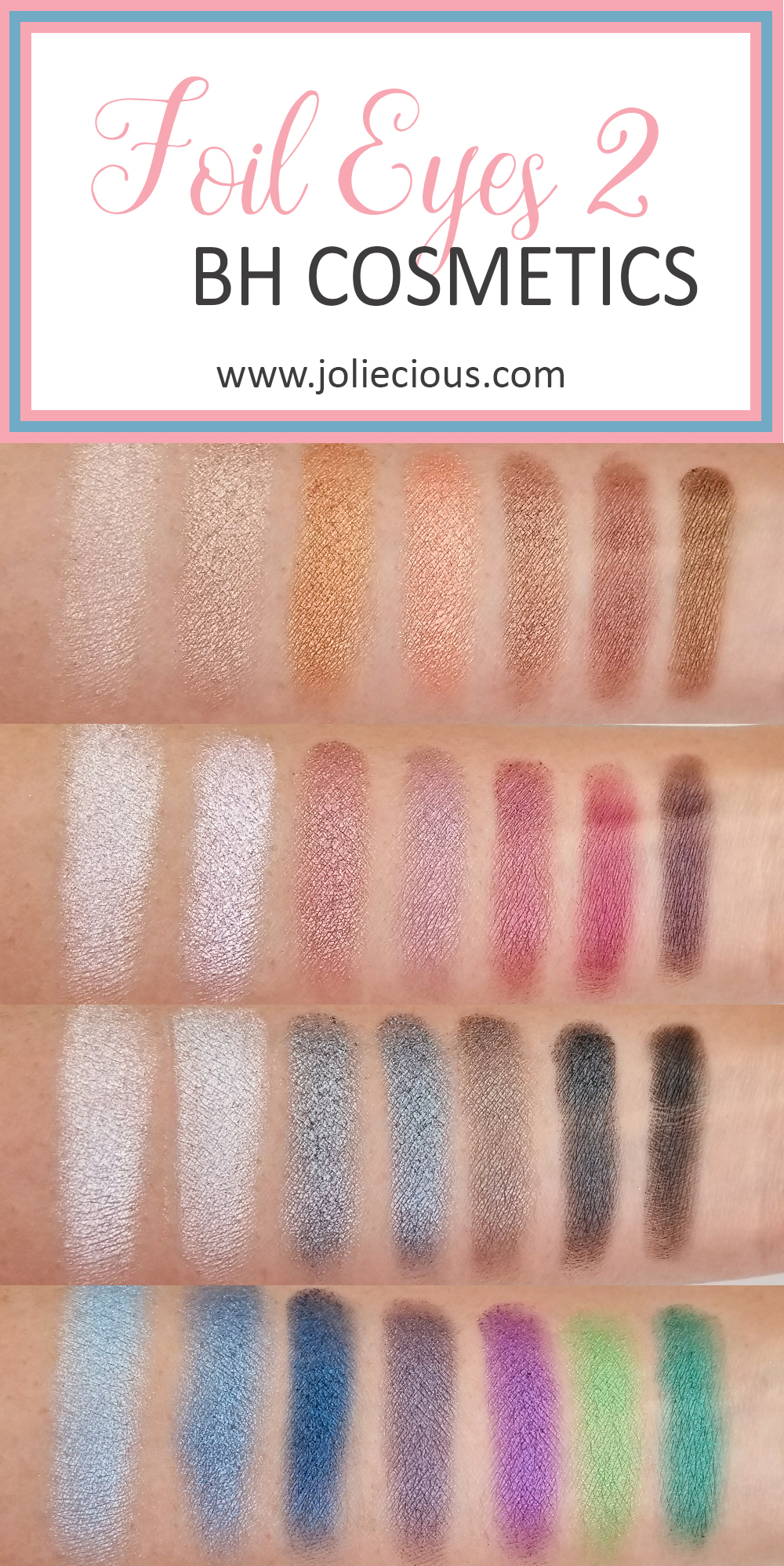 BH Cosmetics Foil Eyes 2 Swatches