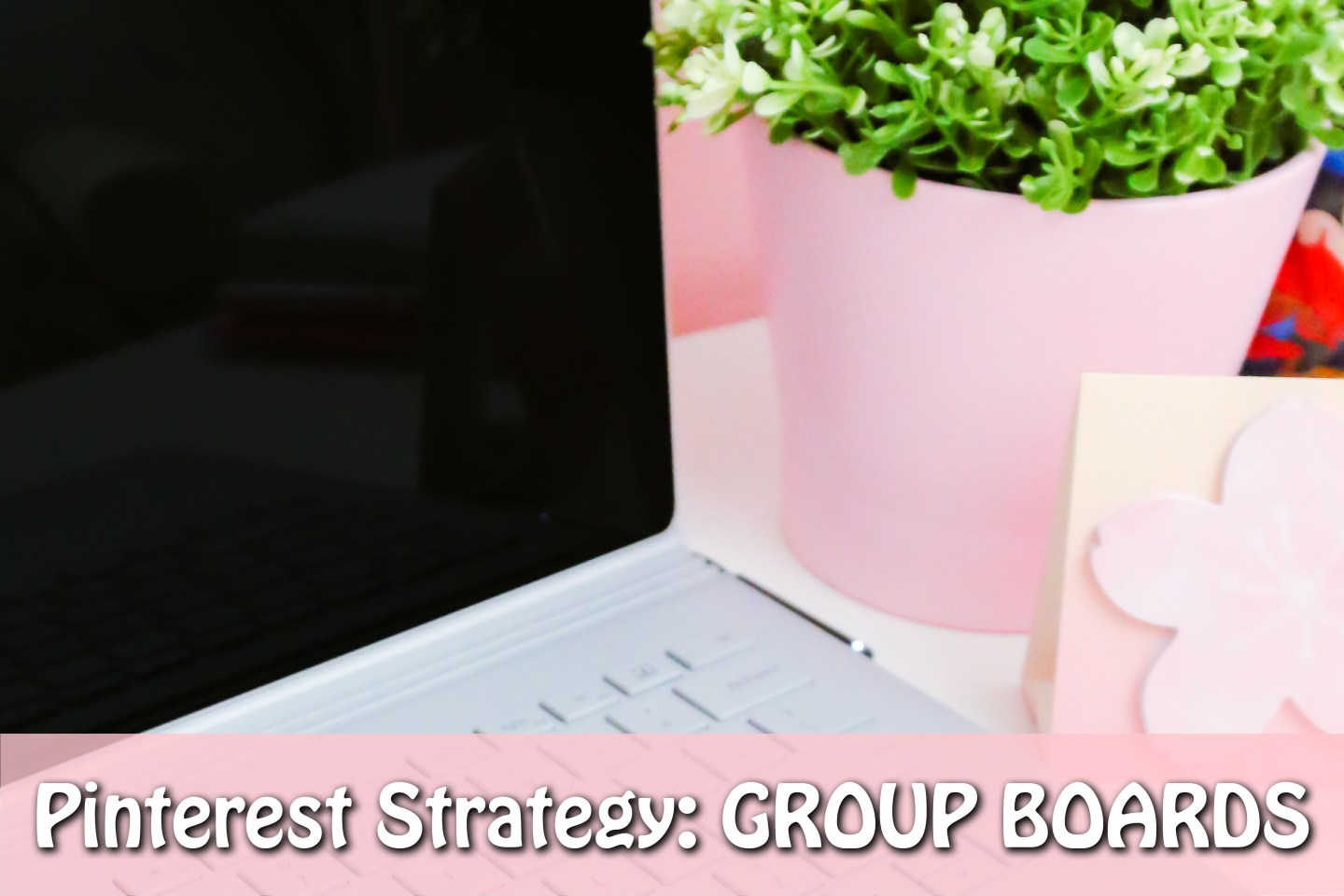 pinterest stratergy group boards monthly viewers