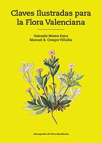 Claves Ilustradas para la Flora Valenciana, de Gonzalo Mateo Sanz y Manuel B. Crespo.
