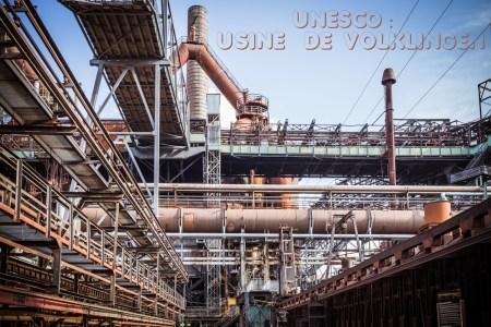 Patrimoine culturel mondial de l'Unesco : Usine sidérurgique de Völklingen