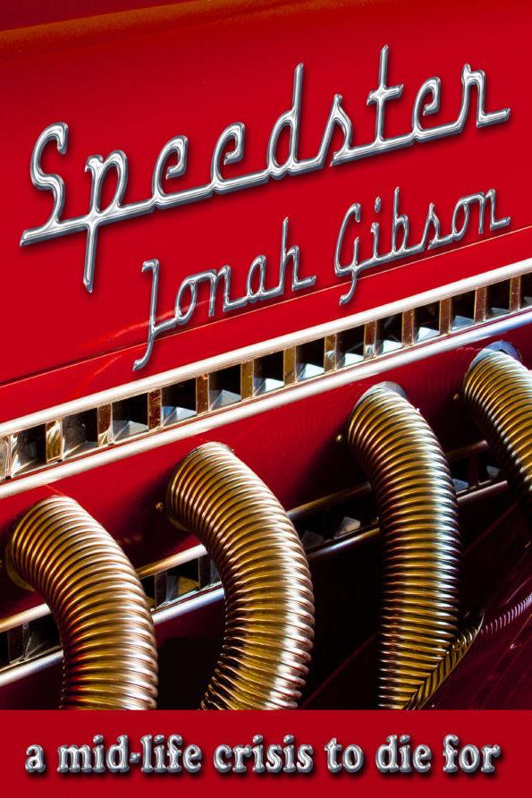 book cover for Speedster, a novel