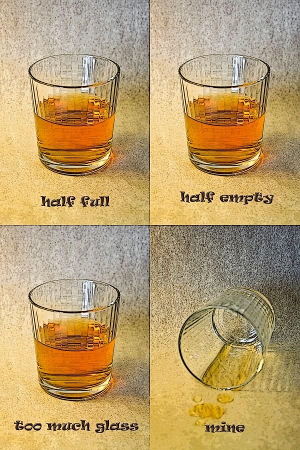 Half full, half empty, whoops!