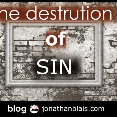 The Destruction of Sin