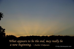 what appears to be the end may only be a new beginning