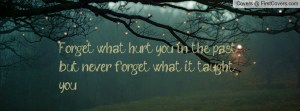 forget_what_hurt_you-29022