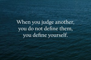 judgment defines you not others