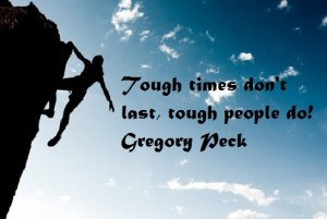 tough-times-dont-last-tough-people-do