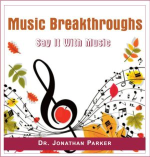 Music Breakthroughs - Say It With Music