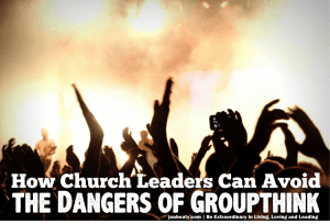 How Church Leaders Can Avoid the Dangers of Groupthink