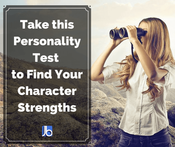 Take this Personality Test to Find Your Character Strengths
