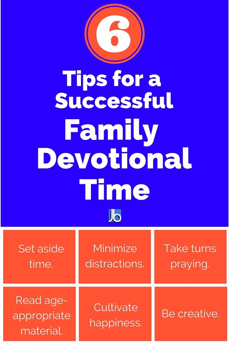 6 Tips for a Successful Family Devotional Time