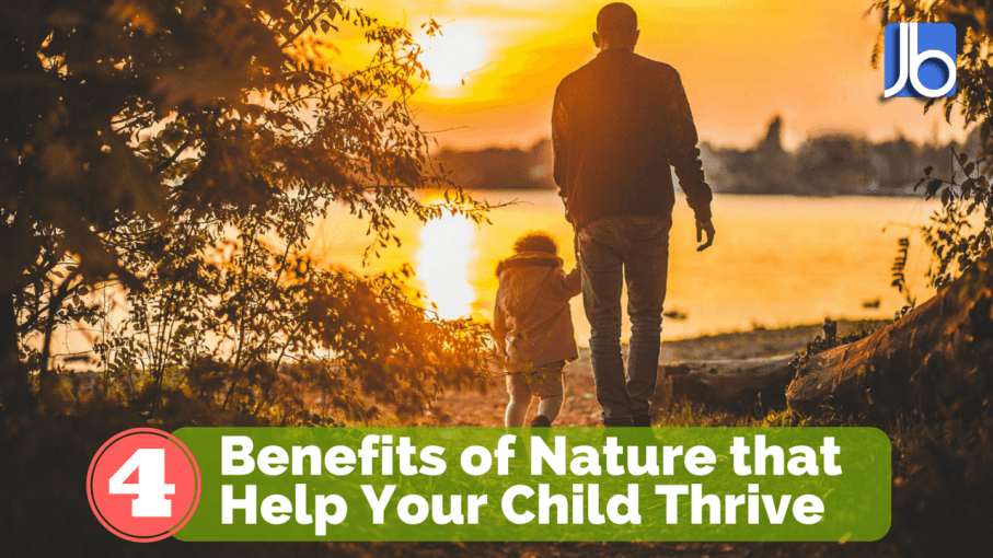 Benefits of Nature that Help Your Child Thrive