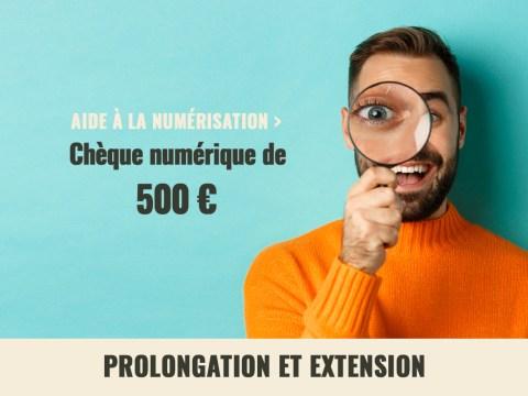 aide-a-la-numerisation-cheque-numerique-de-500-prolongation-et-extension
