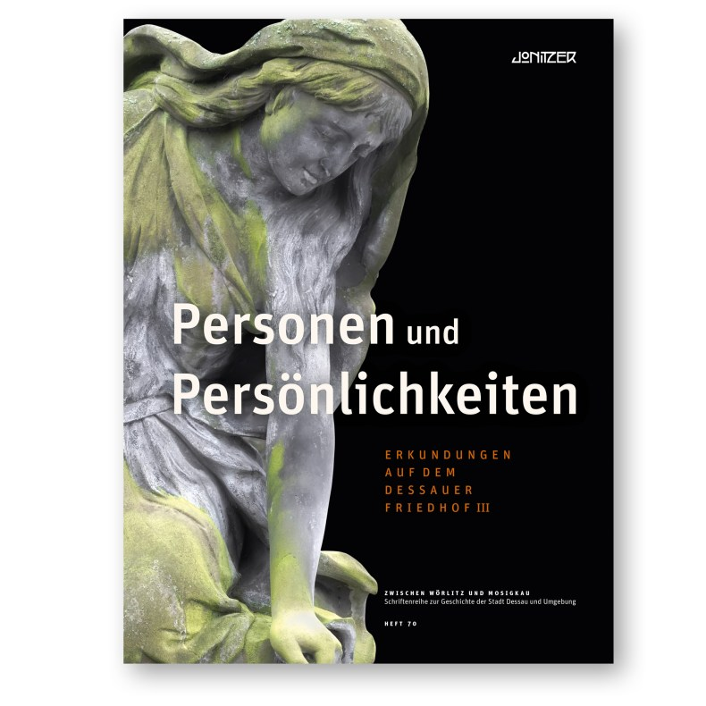 Titel Personen und Persönlichkeiten — Erkundungen auf dem Dessauer Friedhof III