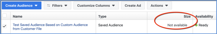 Facebook Saved Audience from Facebook Custom Audience - Size not available