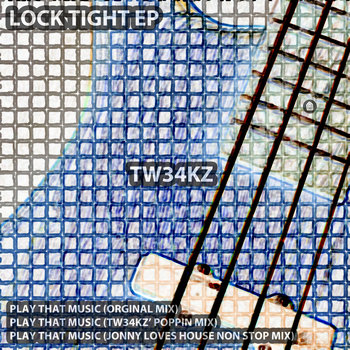 JLH013 – LOCKTIGHT EP – TW34KZ WITH JONNY LOVES HOUSE REMIX