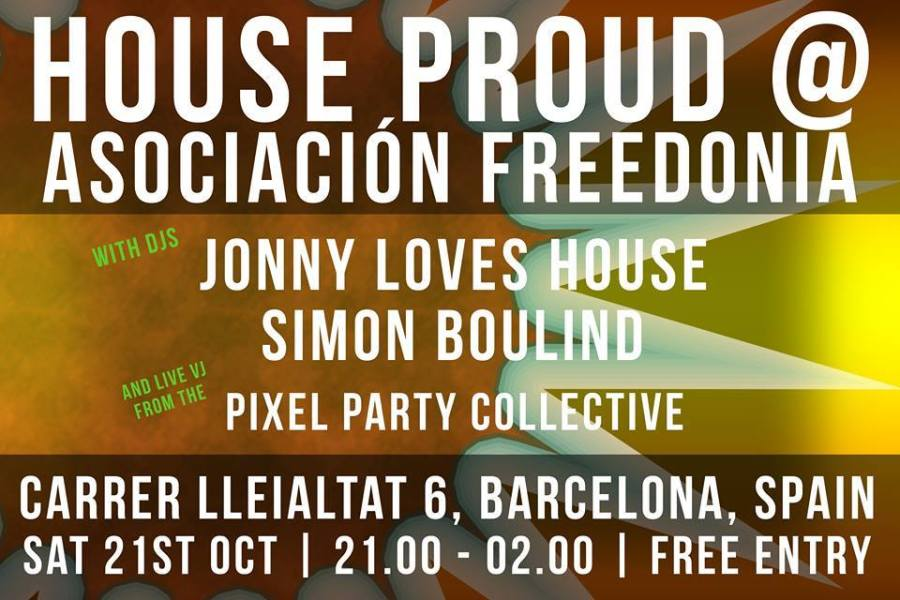House Proud @ Asociaci�n Freedonia