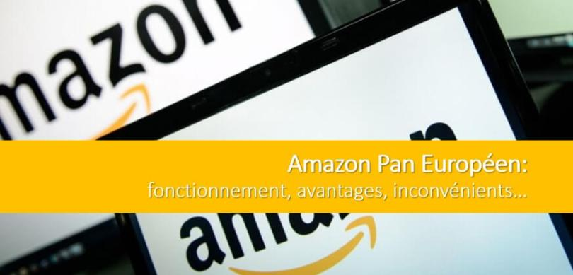amazon-pan-europeen-fonctionnement-avantages-inconvenients