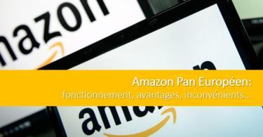 amazon-pan-europeen-fonctionnement-avantages-inconvenients