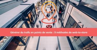 méthode de drive-to-store et de génération de trafic