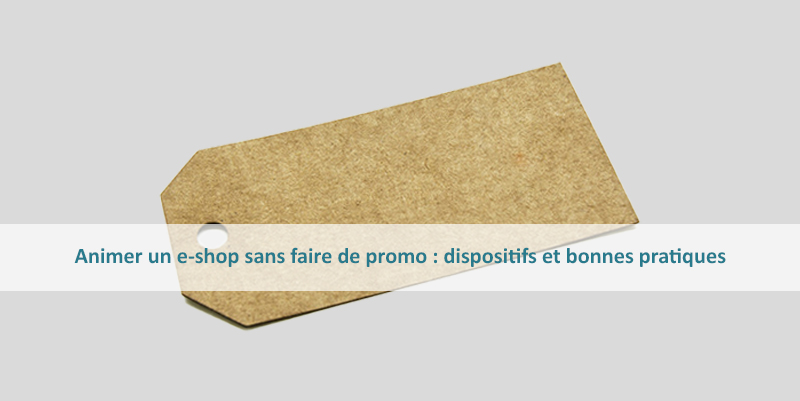 animer un site e-commerce sans faire de promotion
