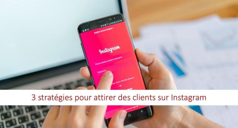 stratégie attirer client Instagram rapidement