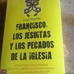 Francisco los jesuitas...