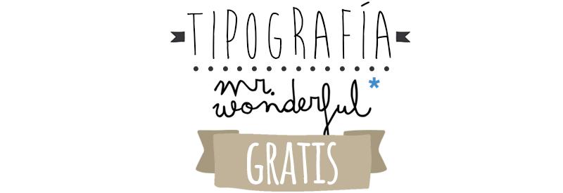 Tipografia mr wonderful gratis para tus propios dise os for Pc in regalo gratis